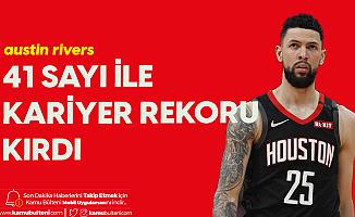 Austin Rivers NBA'deki Kariyer Rekorunu Kırdı