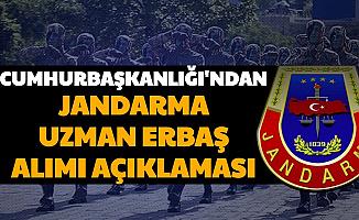 Cumhurbaşkanlığı'ndan Jandarma Uzman Erbaş Alımı ve 4. Grup Açıklaması