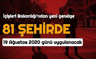 İçişleri Bakanlığı Genelge Yayımladı: 19 Ağustos'ta Türkiye Geneli Uygulanacak