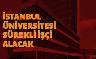 İstanbul Üniversitesi Hasta Bakımı Elemanı ve Güvenlik Görevlisi Alıyor