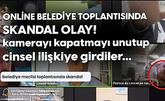 Online Belediye Meclis Toplantısında Skandal Olay! Cinsel İlişkiye Girerken Yakalandılar