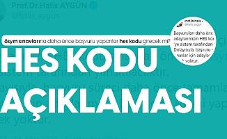 ÖSYM Başkanı Prof. Dr. Halis Aygün'den HES Kodu Açıklaması