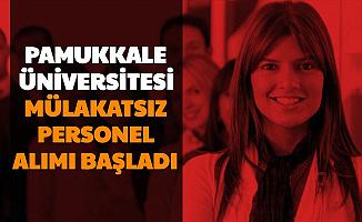 Pamukkale Üniversitesi Personel Alımı Başvurusu Başladı