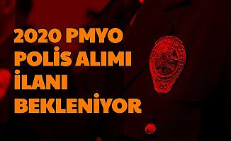 PMYO 2020 Polis Alımı İlanı Bekleniyor