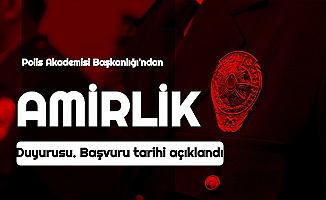 Polis Akademisi'nden Amir Alımı Duyurusu: Başvuru Tarihleri Açıklandı