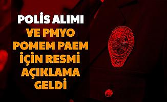 POMEM-PMYO-PAEM... Polis Alımında Resmi Açıklama Geldi 2020