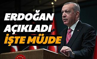 Son Dakika Haberler... Cumhurbaşkanı Recep Tayyip Erdoğan'dan Müjde Açıklaması