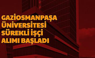 Tokat Gaziosmanpaşa Üniversitesi Güvenlik, Temizlik Görevlisi ve İşçi Alımı Yapacak