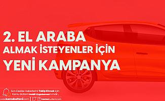 Vakıfbank'ın 2. El Taşıt Kredisi Kampanyası Başladı