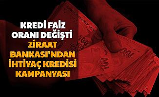 Ziraat Bankası'ndan Temel İhtiyaç Kredisi Kampanyası: Faiz Oranları Değişti