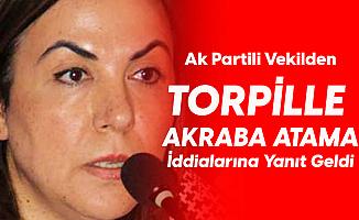 AK Partili Vekilden 'Torpille Atama' İddialarına Yanıt