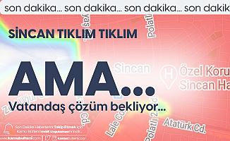 Ankara Sincan'da Koronavirüs Vakaları Artmasına Rağmen Sefer Sayıları Endişe Veriyor