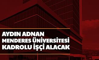 Aydın Adnan Menderes Üniversitesi Sürekli İşçi Alımı Yapacak