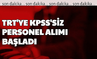 Başvuru Başladı: TRT'ye KPSS'siz Personel Alımı Yapılıyor