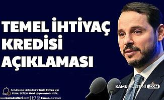 Berat Albayrak'tan Temel İhtiyaç Desteği Kredisi Açıklaması (Vakıfbank-Halkbank-Ziraat Bankası 0,49 Faizli Kredi)