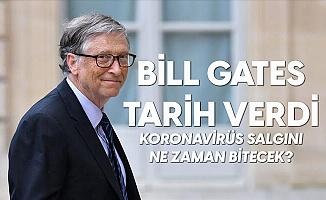 """Bill Gates Tarih Verdi: """"Koronavirüs Salgını Ne Zaman Bitecek? """""""