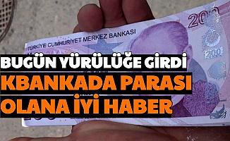 Bugün Yürürlüğe Girdi: Bankada Parası Olanlara İyi Haber Geldi