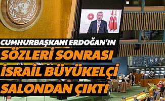 Erdoğan'ın Sözleri Sonrası İsrail Büyükelçisi Salonu Terk Etti