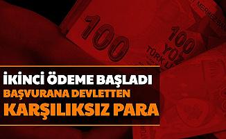 İkinci Ödemeler Başladı: Devletten Geri Ödemesiz Nakit Yardımı 2020 e Devlet Başvurusu