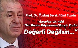 İYİ Parti'de 'GİK' Krizi Sürüyor! Prof. Dr. Ümit Özdağ: Sen Benim Düşmanım Olacak Kadar Değerli Değilsin...