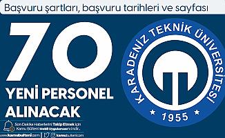 Karadeniz Teknik Üniversitesi'ne 70 Personel Alımı için Başvurular Sürüyor