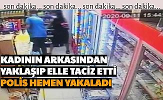 Markette, Kadının Arkasından Yaklaşıp Elle Taciz Etti-Saldırgan Yakalandı
