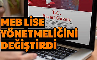MEB Fen, Anadolu, Meslek ve İmam Hatip Liselerinde Değişiklik Yaptı
