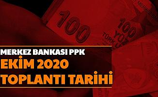 Merkez Bankası Ekim 2020 PPK Toplantı Tarihi Açıklandı