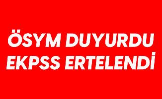 ÖSYM Açıkladı: 2020 EKPSS Ertelendi