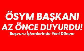 """ÖSYM Başkanı Az Önce Duyurdu! 'Sizlerle bir Yeniliğimizi Paylaşmak İstiyorum"""""""
