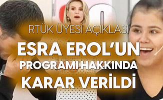 RTÜK Soruşturma Başlatmıştı! Esra Erol'un Programıyla İlgili Karar Verildi