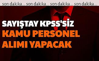 Sayıştay KPSS'siz Kamu Personel Alımı İlanı Yayımlandı