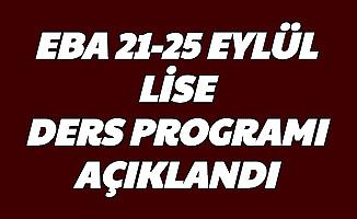 TRT EBA Tv Lise Ders Programı Açıklandı 21-22-23-24-25 Eylül 9. 10. 11. 12. Sınıf Ders Saatleri
