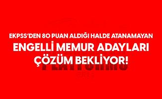 Türkiye Engelliler Platformu'ndan EKPSS ile Atama Çağrısı: EKPSS'den 80 Üzeri Puan Alıp AtanamayanAdayların Sesi Duyulmalı...