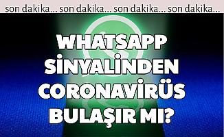 WhatsApp, 3G, 4G, 5G Sinyalleri ile Korona Bulaşır mı? Cevap Geldi