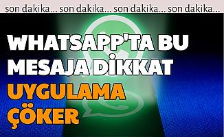 WhatsApp'ta Bu Mesajı Açmayın: Direk Çöküyor