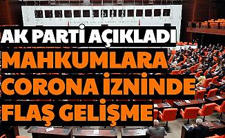 AK Parti Açıkladı: Korona İzninde Olan Mahkumlar İçin Flaş Gelişme