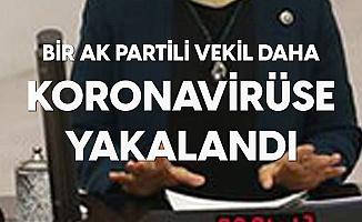 AK Parti Bursa Milletvekili Koronavirüse Yakalandı