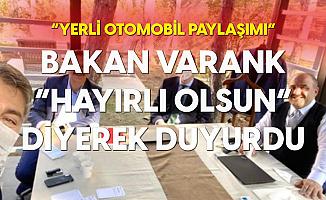 Bakan Varank'tan Yerli Otomobil Paylaşımı: Hayırlı Olsun