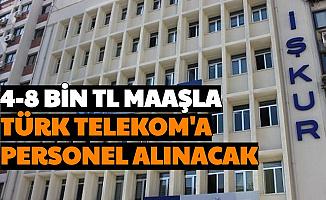 4-8 Bin TL Maaş: Türk Telekom'a En Az Lise Mezunu Personel Alımı Yapılacak 2020