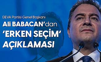 """DEVA Partisi Genel Başkanı Ali Babacan'dan """"Erken Seçim"""" Açıklaması"""
