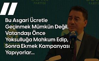 DEVA Partisi Lideri Ali Babacan: Asgari Ücretle İnsan Onuruna Yaraşır Şekilde Yaşamak Mümkün Değil, O Yüzden Milletimizin 4'te 3'ü Borçlu