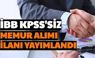 İBB, KPSS'siz Memur Alımı İlanı Resmi Gazete'de Yayımlandı