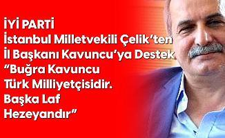 İYİ Parti İstanbul Milletvekili Ahmet Çelik'ten İl Başkanı Buğra Kavuncu'ya Destek