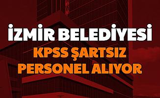 İzmir Büyükşehir Belediyesine KPSS'siz Personel Alımı İzenerji - İzelman