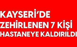 Kayseri'de Karbonmonoksit Nedeniyle Zehirlenen 7 Kişi Hastaneye Kaldırıldı