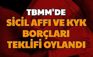 Kredi Sicil Affı ve KYK Borçları Silinsin Teklifi TBMM'de Oylandı