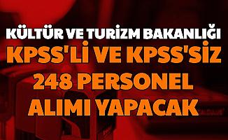Kültür ve Turizm Bakanlığı KPSS'li KPSS'siz 248 Personel Alımı Yapacak