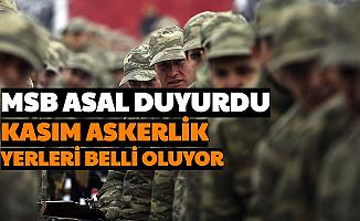 MSB ASAL Duyurdu: İşte Kasım 2020 Celp Askerlik Yerleri Açıklama Tarihi