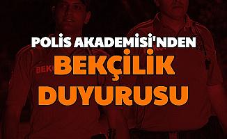 Son Dakika: Polis Akademisi'nden Bekçi Duyurusu